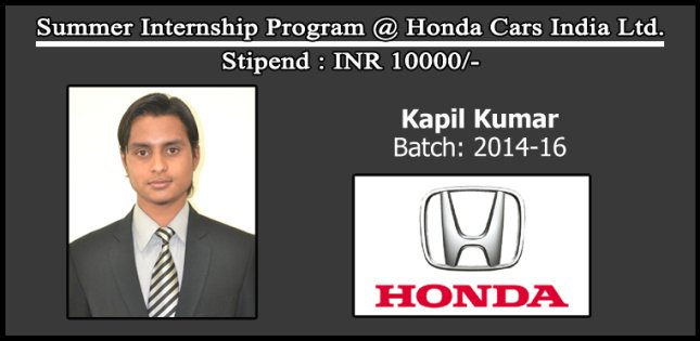 Summer Internship Program @ Honda Cars India Ltd.