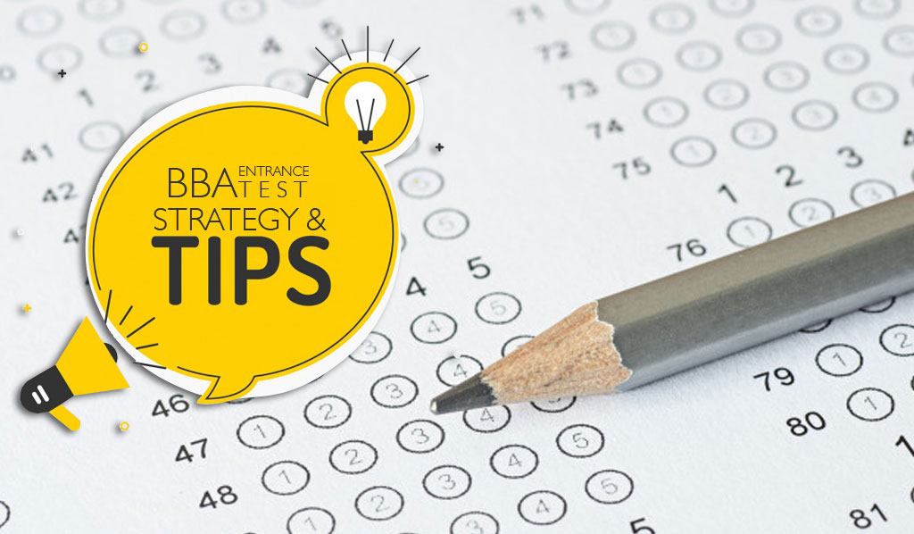 Strategy and Tips to nail BBA entrance test