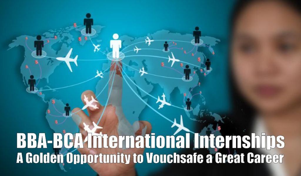 Significance of International Internship for BBA and BCA Students