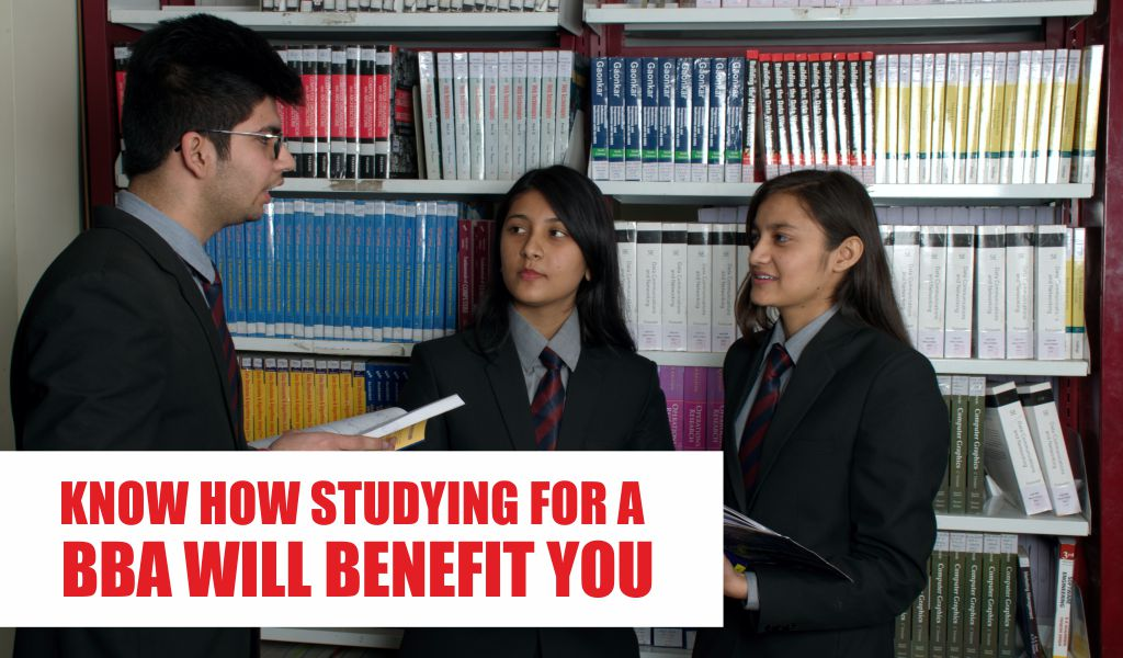 KNOW HOW STUDYING FOR A BBA WILL BENEFIT YOU