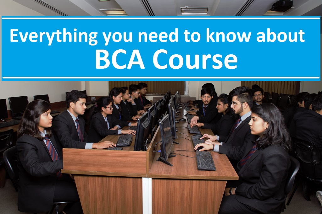 Everything you need to know about BCA Course