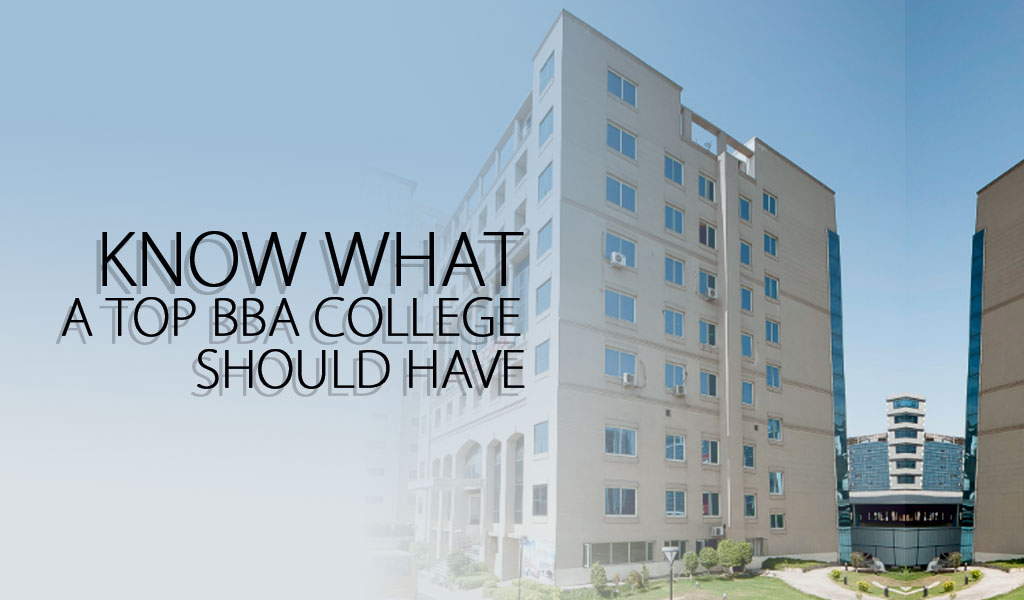 Know What a Top BBA College Should Have
