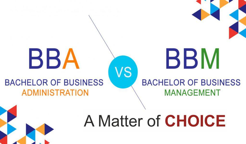 BBA vs BBM – A Matter of Choice