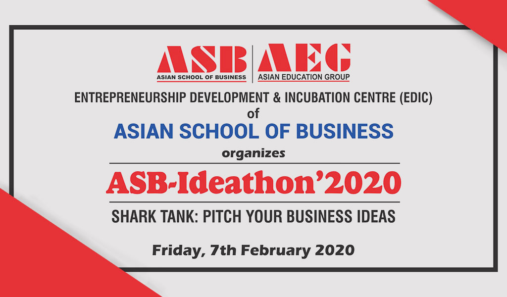 ASB-Ideathon'2020 – Pitch YOUR BUSINESS IDEAS