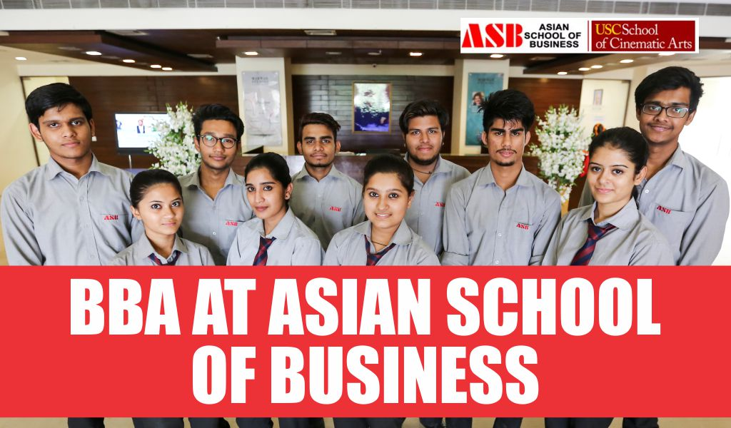 How BBA at ASB Is Better Than Other Institutes