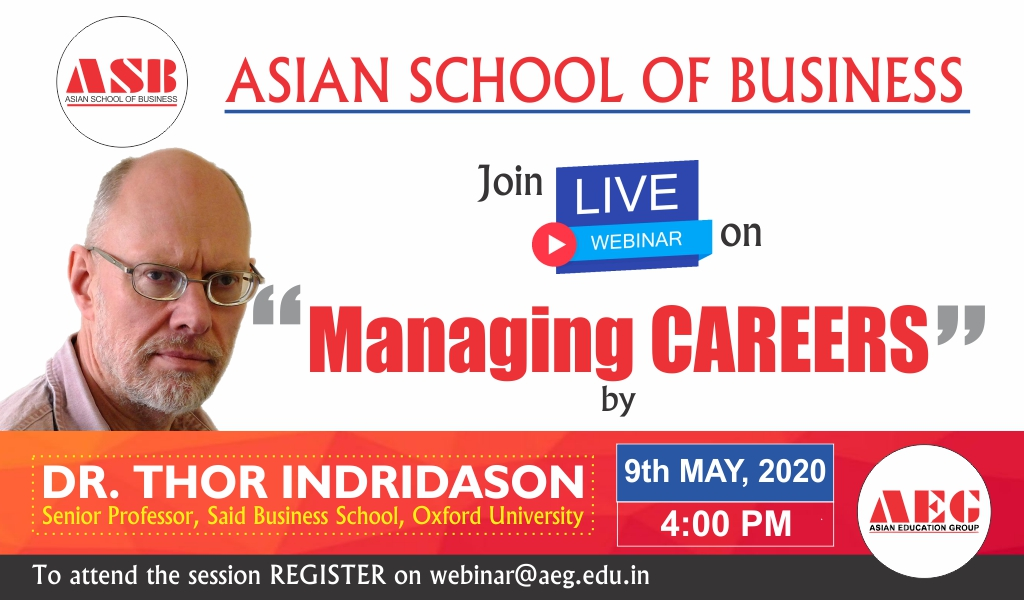 Asian School of Business to Organize a Live WEBINAR on 'Managing Careers' by Dr. Thor Indridason