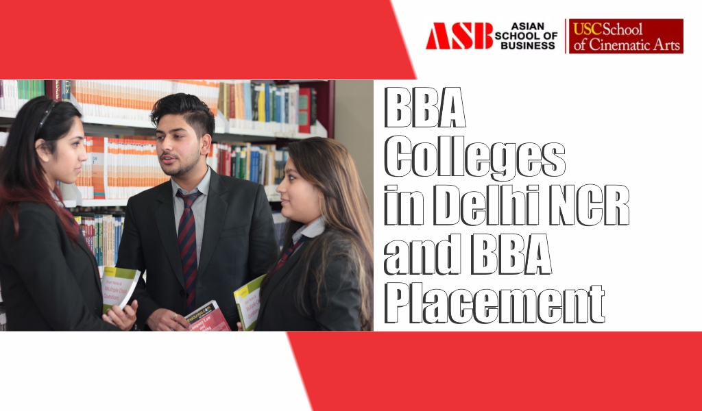 BBA Colleges in Delhi NCR and BBA Placement