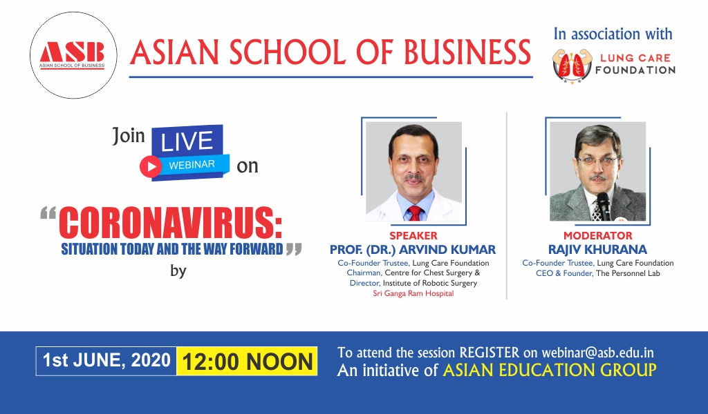 ASB to Organize a Live Session on 'Coronavirus: Situation Today and the Way forward' by Lung Care Foundation