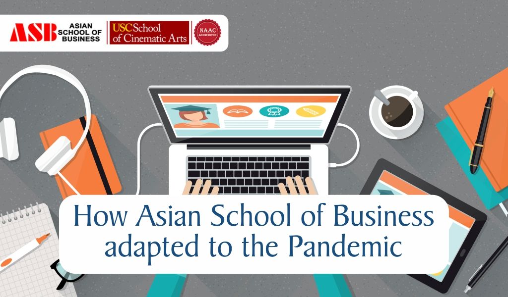 How Asian School of Business Adapted to the Pandemic