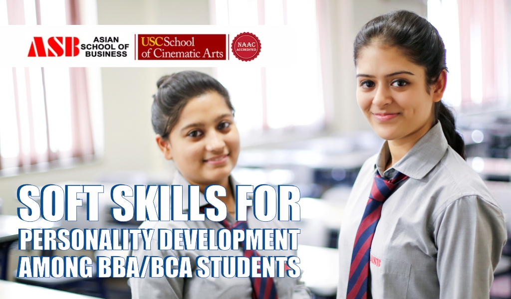 Relevance of Soft Skills for Personality Development among BBA/BCA Students