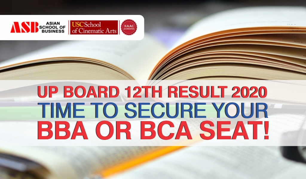 UP Board UPMSP 12th Result 2020 declared: Now is the Right Time to Secure Your BBA/BCA Seat!