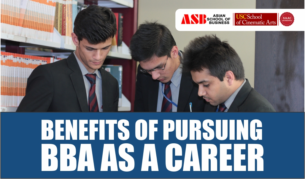 The Benefits of Pursuing BBA as A Career