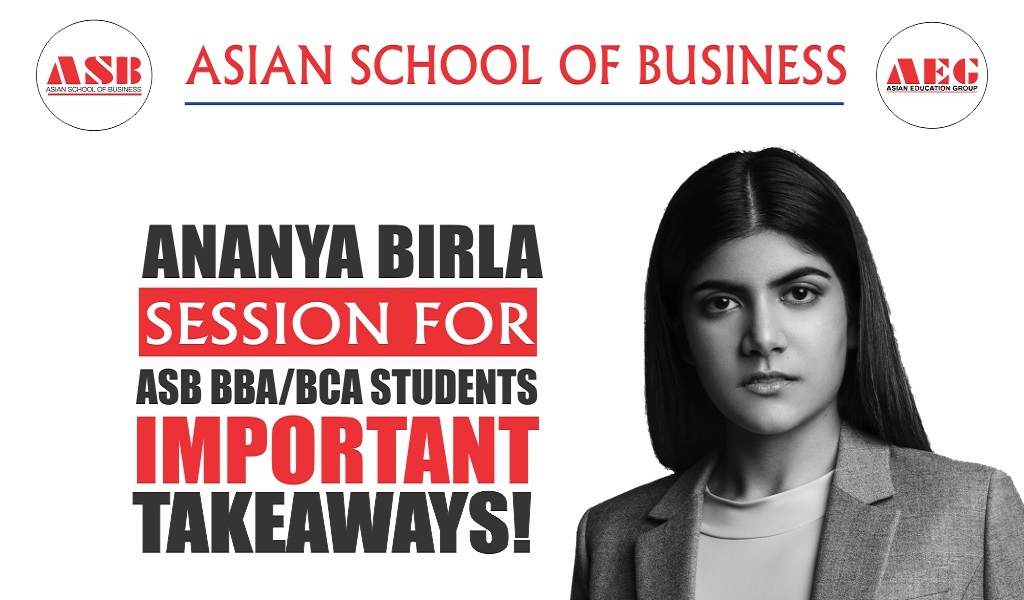 """""""Youth Icon"""", social entrepreneur, acclaimed musician, mental health advocate, & a """"Forbes Woman to Watch"""" – Ms. ANANYA BIRLA – delivers a vibrant live webinar session on """"LET THERE BE LOVE"""" at Asian School of Business!"""
