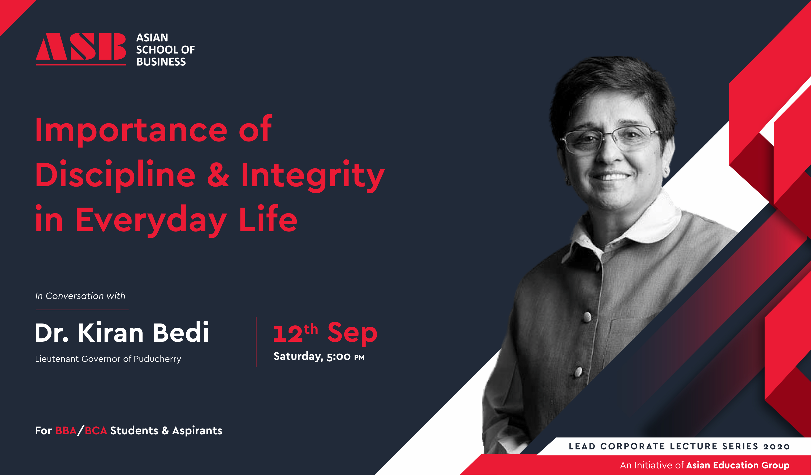 "ASB to organize a Live WEBINAR on ""Importance of Discipline & Integrity in Everyday Life"" by Dr. Kiran Bedi, Lieutenant Governor of Puducherry!"