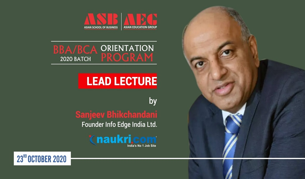 Mr. Sanjeev Bikhchandani, Founder of Info Edge, delivers a most motivating LEAD Lecture session at the ASB Orientation Programme 2020!