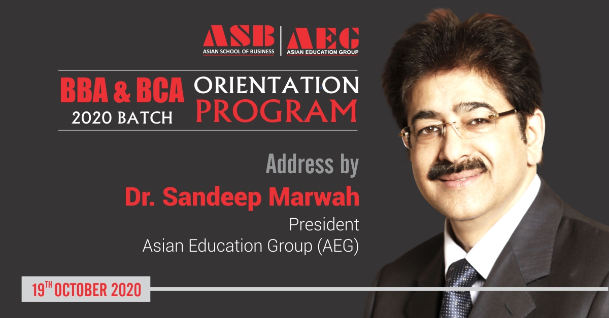 President-AEG, Dr. Sandeep Marwah's address greatly inspires the new batch of BBA & BCA students at ASB Orientation 2020