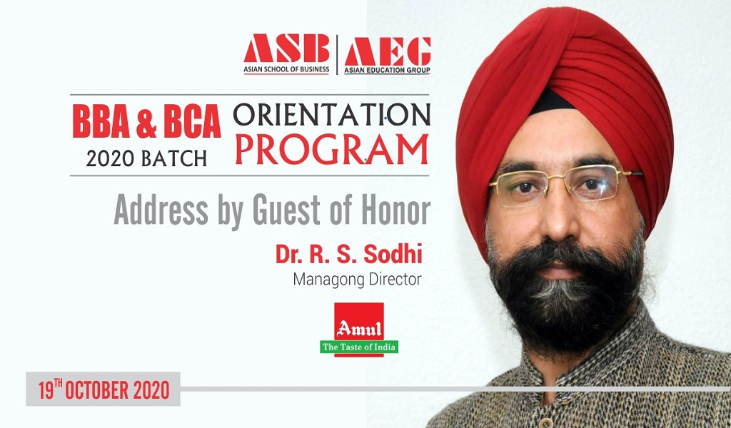"""""""Success is all about hard work, hard work and hard work"""", says Guest of Honor Dr. R. S. Sodhi at ASB Orientation Programme 2020!"""