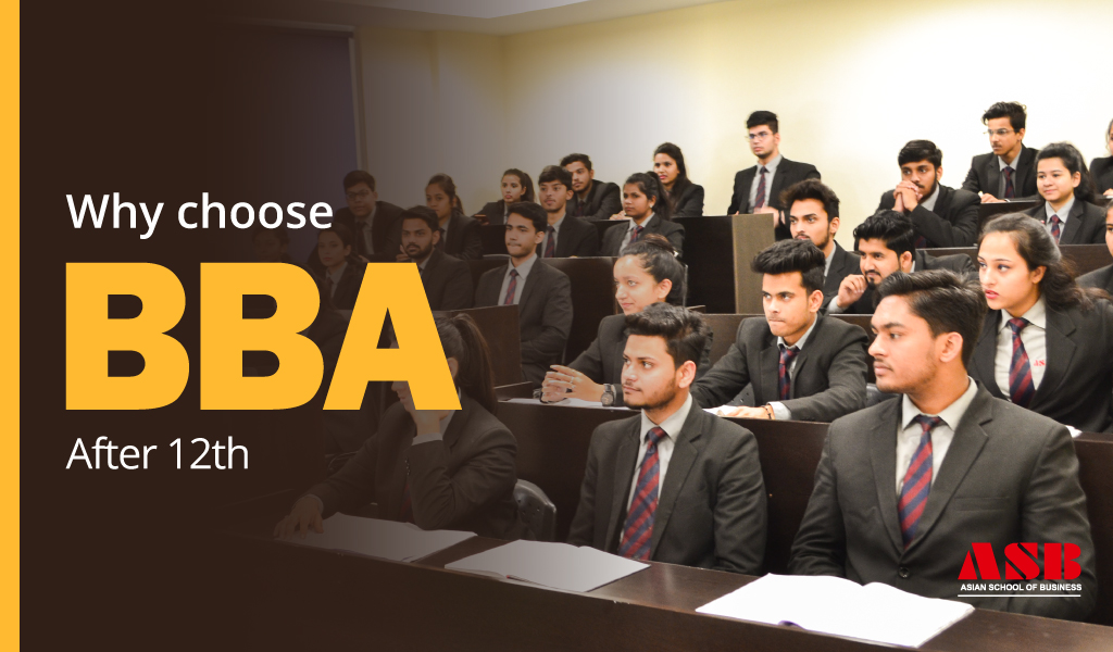 Why should you choose BBA after your 12th?