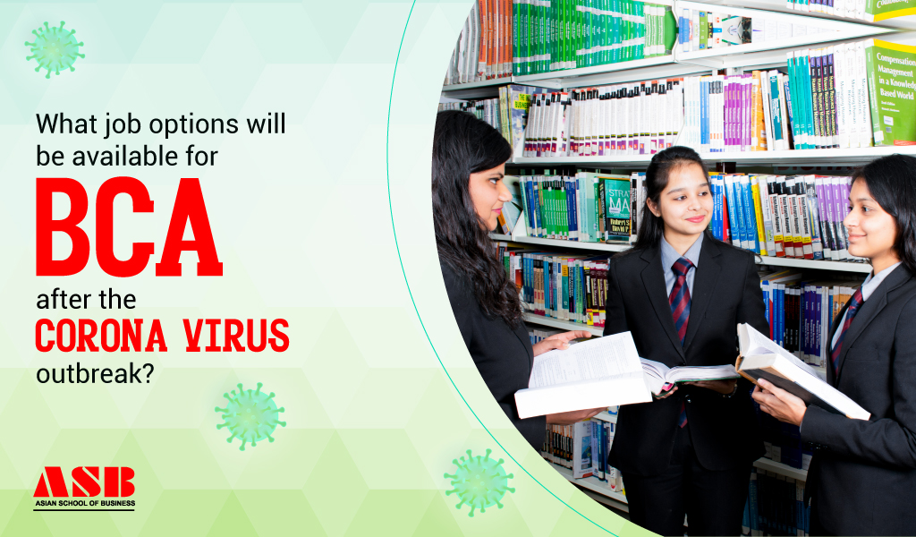 What job options will be available for BCA after the corona virus outbreak?