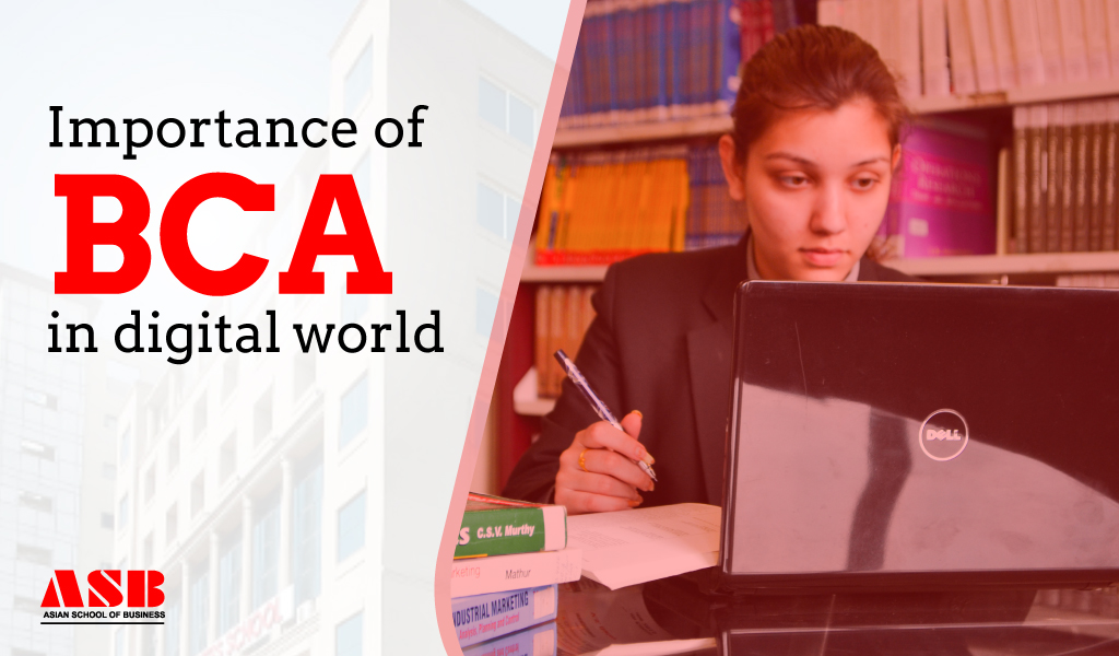 Importance of BCA in digital world