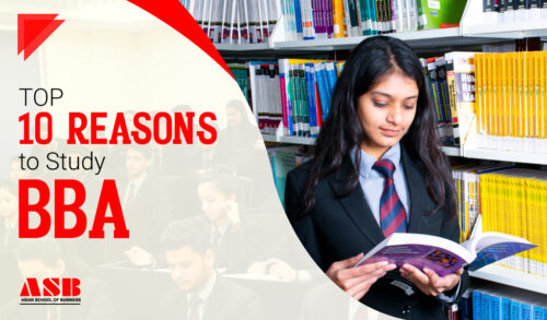 Top 10 Reasons to Study BBA