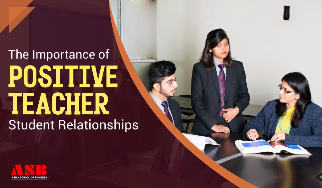 The Value of Positive Teacher-Student Relationships