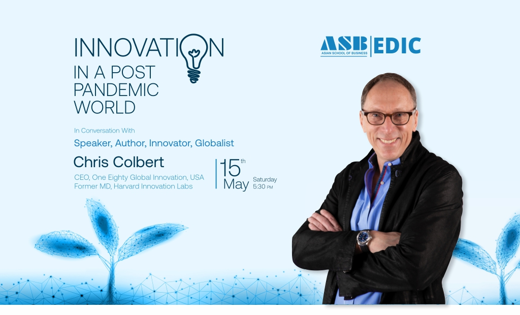 """Mr. CHRIS COLBERT – CEO-One Eighty Global Innovation, USA & Former Managing Director-Harvard Innovation Labs – proffers a thought-provoking live session on """"Innovation in a Post Pandemic World"""" for ASB BBA/BCA/B.Com students!"""