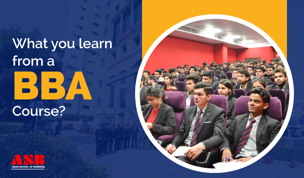 What you learn from a BBA Course?