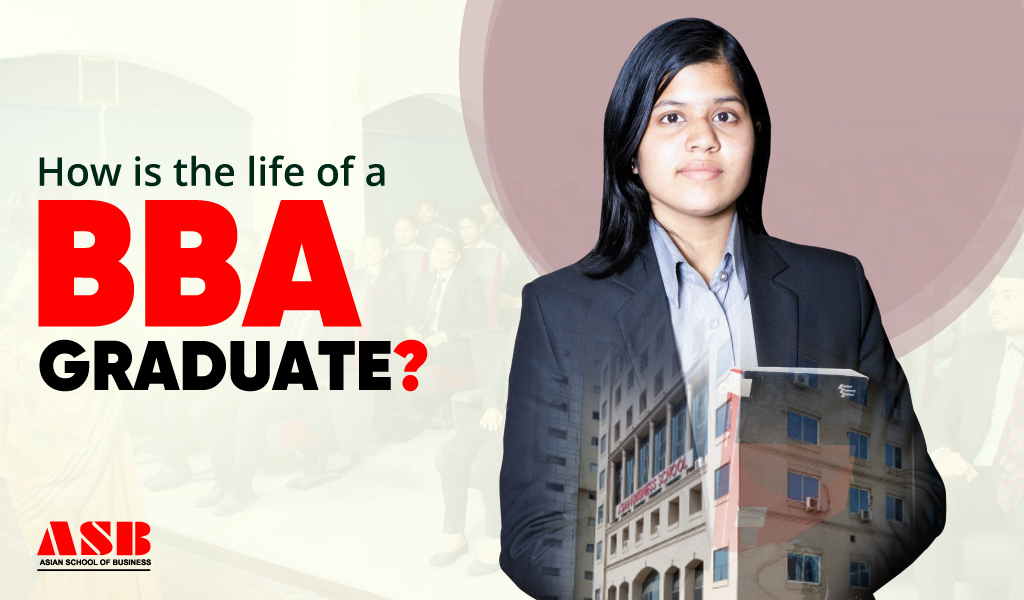 How is the life of a BBA graduate?