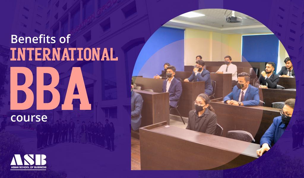 Benefits of International BBA course
