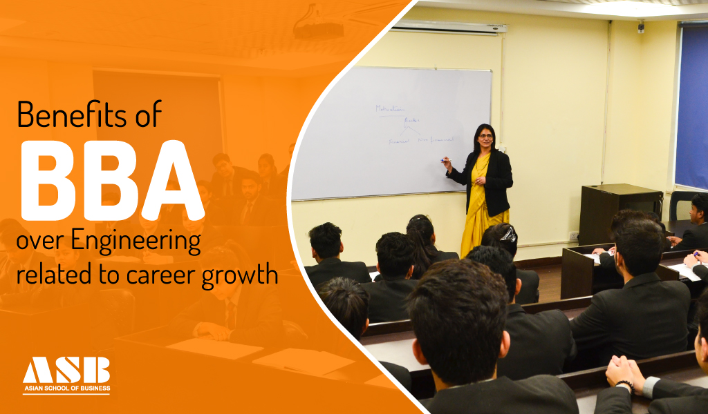 Benefits of BBA over Engineering related to career growth