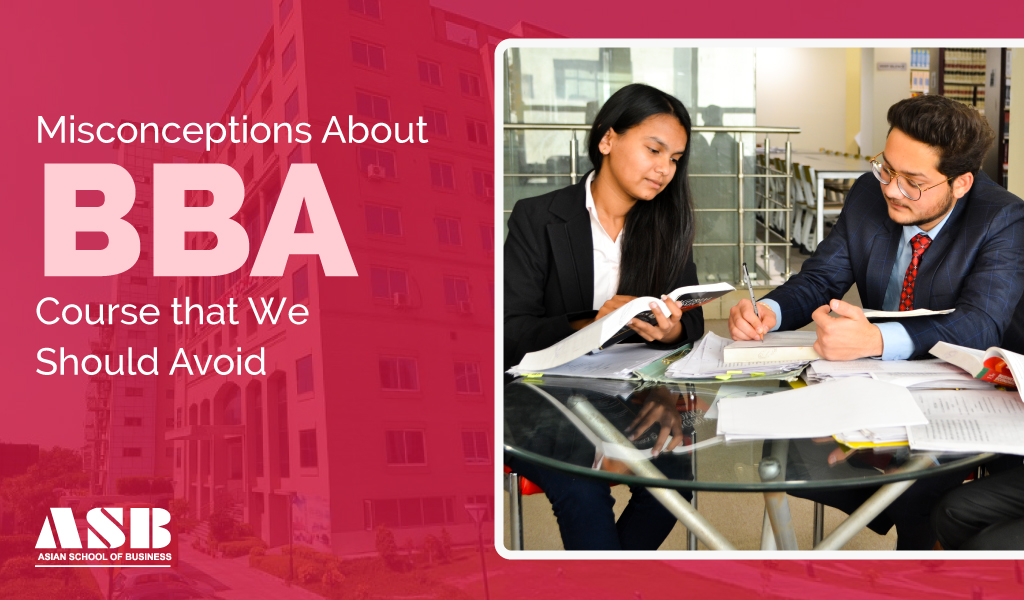 Misconceptions about BBA Course That We Should Avoid