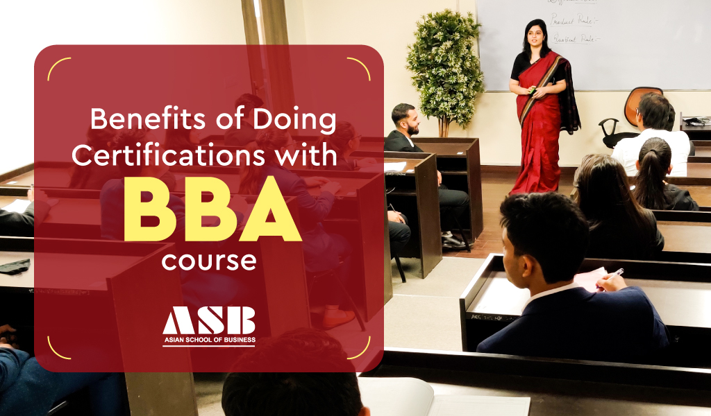 Benefits of Doing Certifications with BBA course