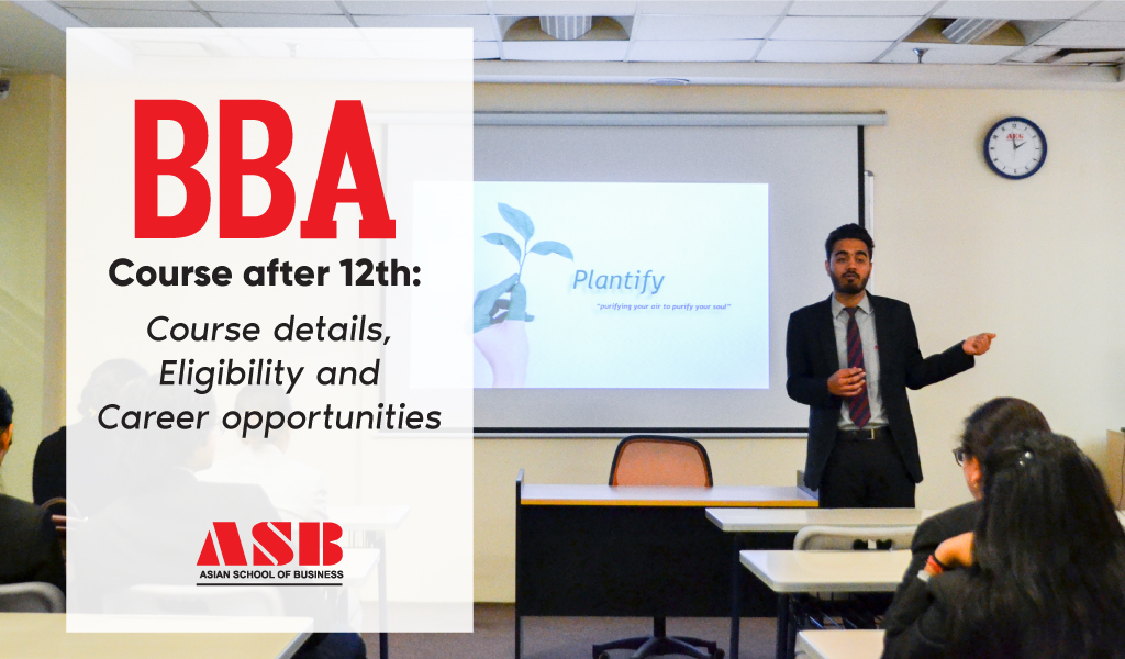 BBA Course after 12th: Course details, Eligibility and Career opportunities
