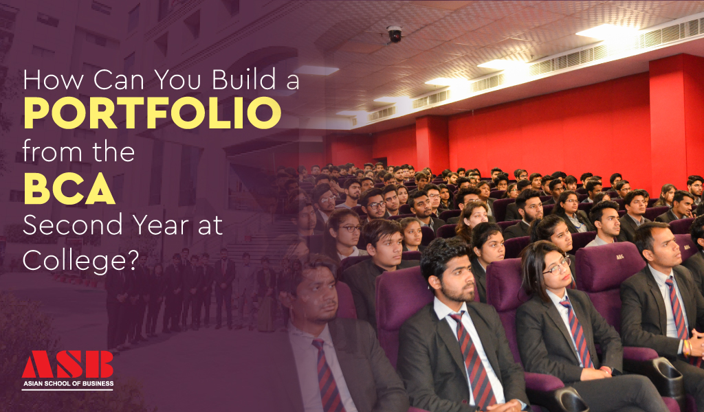 How Can You Build a Portfolio from the BCA Second Year?