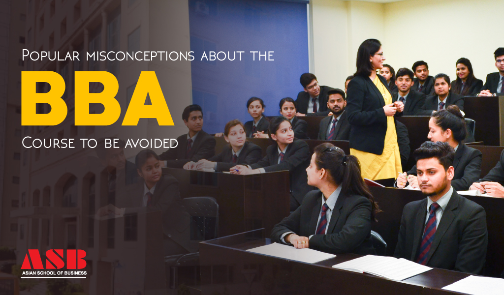 Popular misconceptions about the BBA Course to be avoided